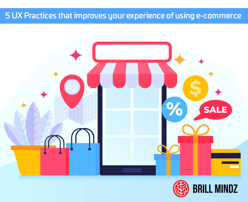 5 UX Practices that improves your experience of using e-commerce website