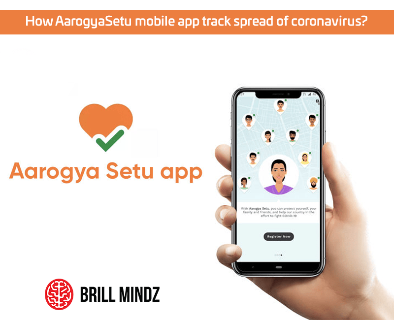 How Aarogya Setu mobile app track spread of coronavirus?