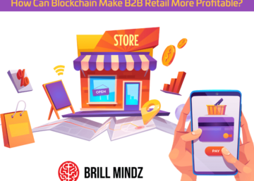 Blockchain Make B2B Retail More Profitable