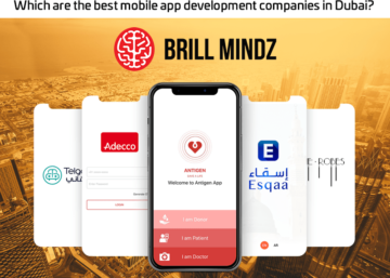 Which are the best mobile app development companies in Dubai? Why?