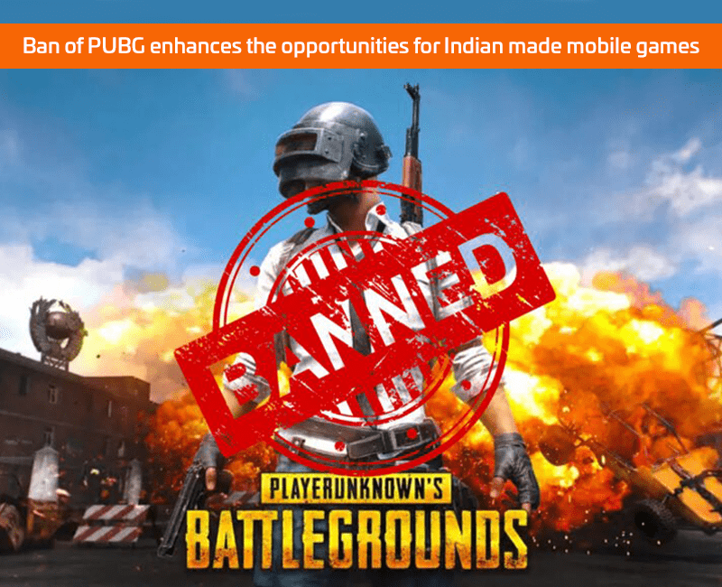 Ban of PUBG enhances the opportunities for Indian made mobile games