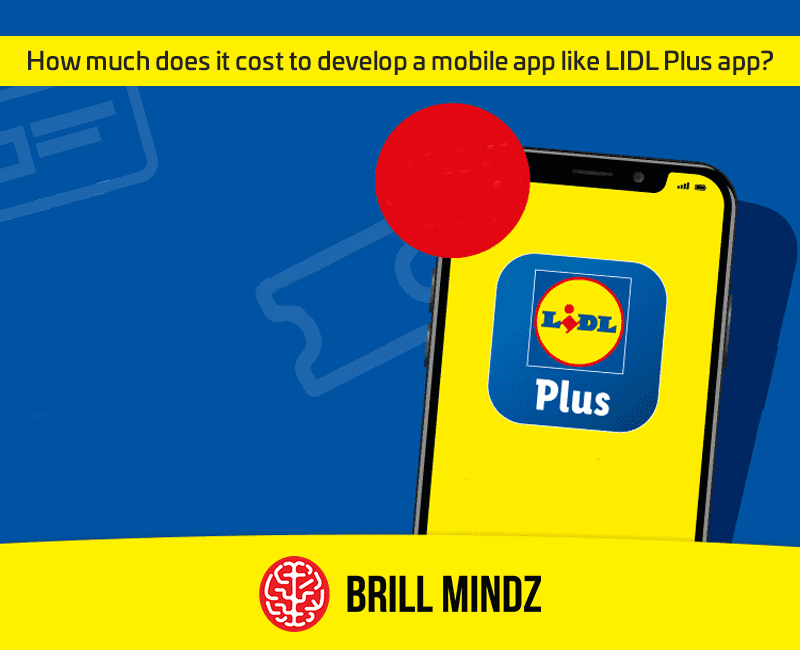 How much does it cost to develop a mobile app like LIDL plus app