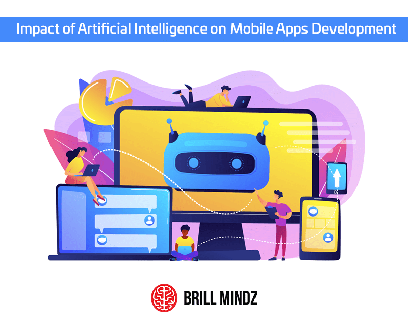 Impact of Artificial Intelligence on Mobile Apps Development