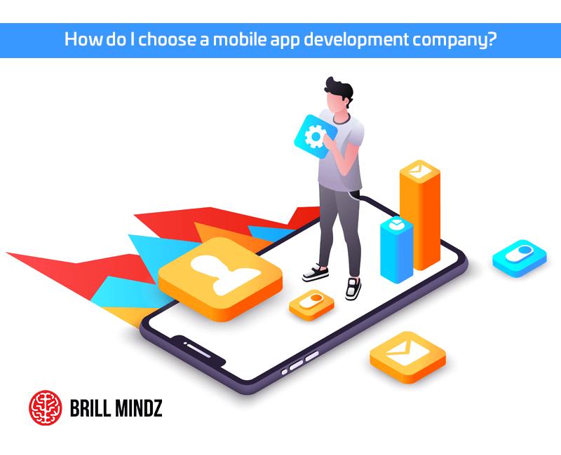How do I choose a mobile app development company