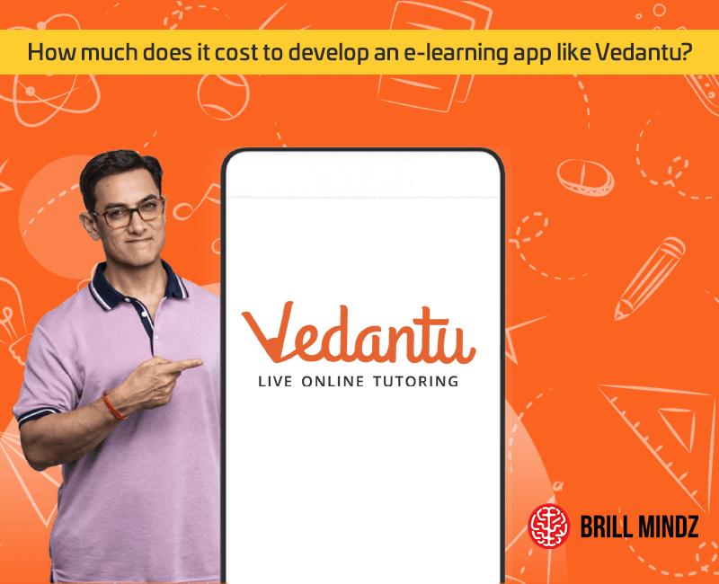 How much does it cost to develop an e-learning app like Vedantu