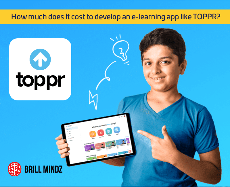 How much does it cost to develop an e-learning app like toppr